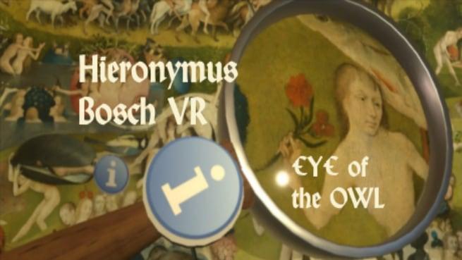 Eye of the Owl - Hieronymus Bosch VR